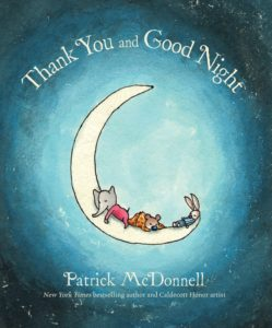 Thank You and Good Night by Patrick McDonnel
